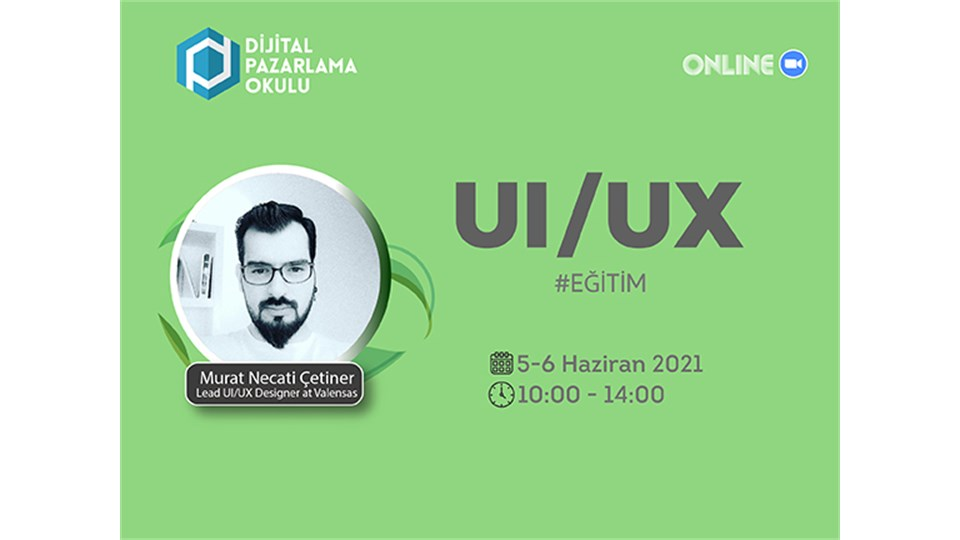[Online] Kullanıcı Deneyimi Tasarımı (UI / UX) Eğitimi