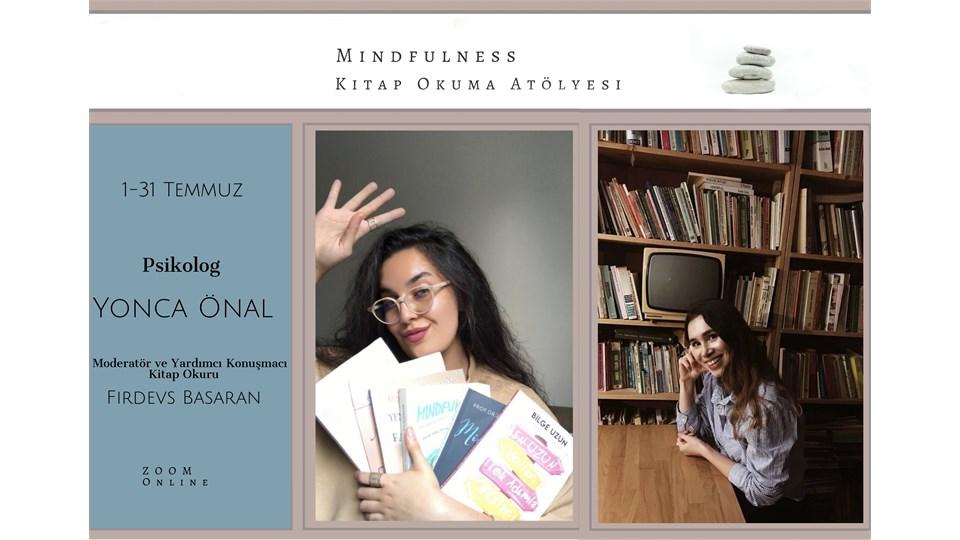 Mindfulness-Kitap Okuma Atölyesi (1-31 Temmuz)