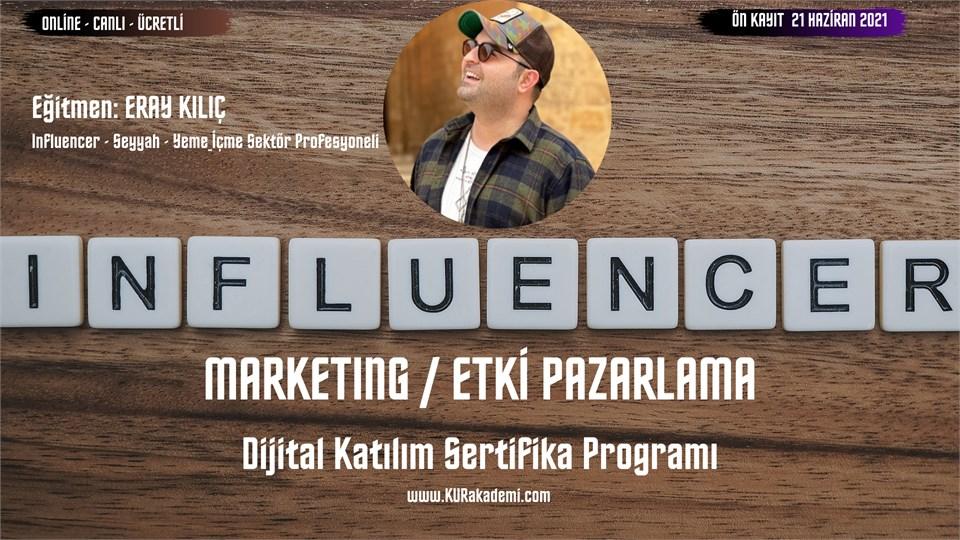 Influencer Marketing / Etki Pazarlama Dijital Katılım Sertifika Programı