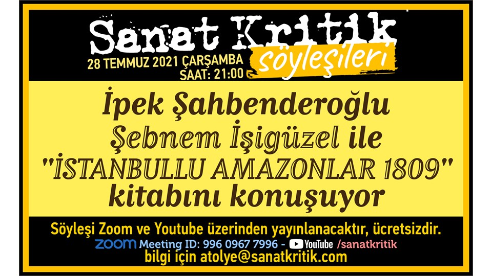 İpek Şahbenderoğlu, Şebnem İşigüzel ile İstanbullu Amazonlar 1809 Kitabını Konuşuyor!
