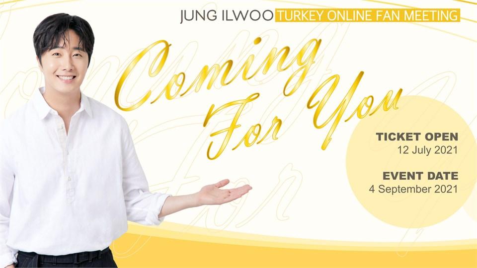 Jung Il Woo Online Turkey Fan Meeting