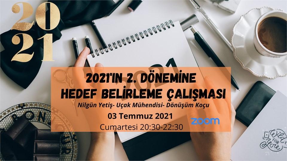 2021'in 2. DÖNEMİNE HEDEF BELİRLEME ÇALIŞMASI
