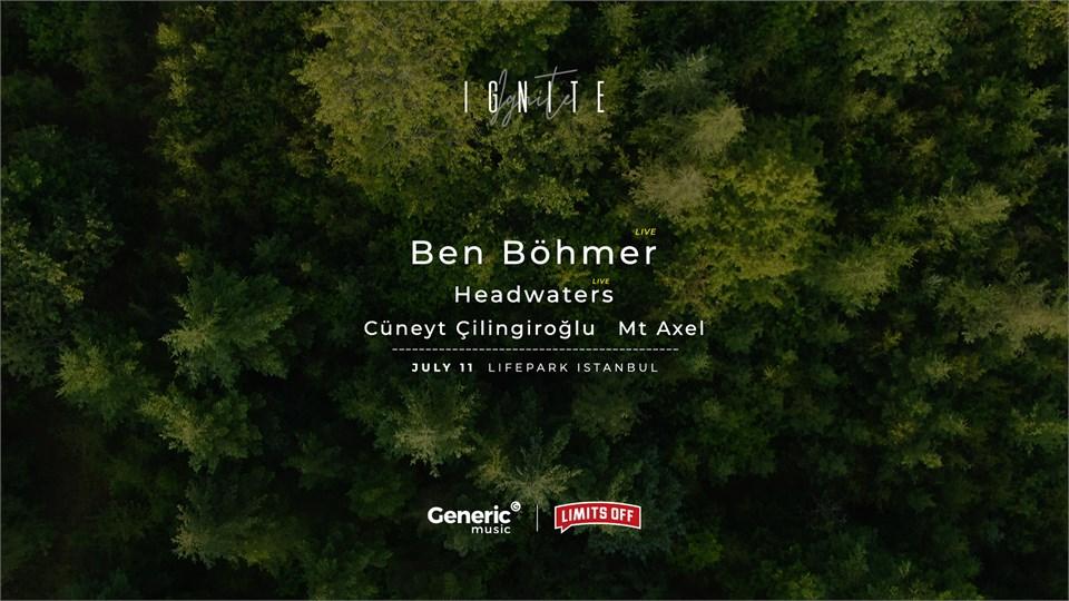 IGNITE presents w/ Ben Böhmer & Many More