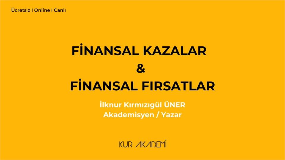 Finansal Kazalar (Krizler) & Çözüm Önerileri