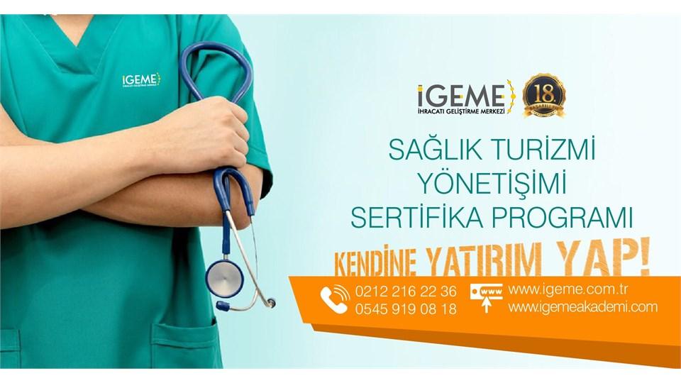Sağlık Turizm Pazarlama ve Teşvikleri Yönetim Eğitimi(İZMİR)-İGEME