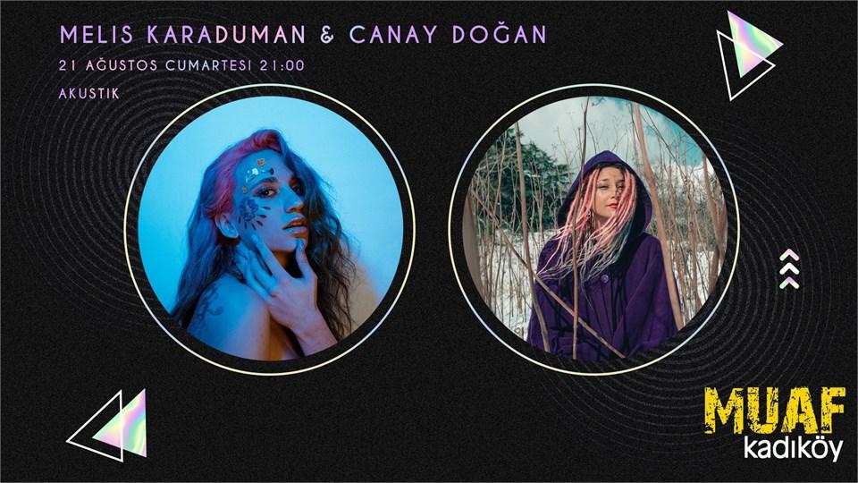 Melis Karaduman &  Canay Doğan (Akustik)