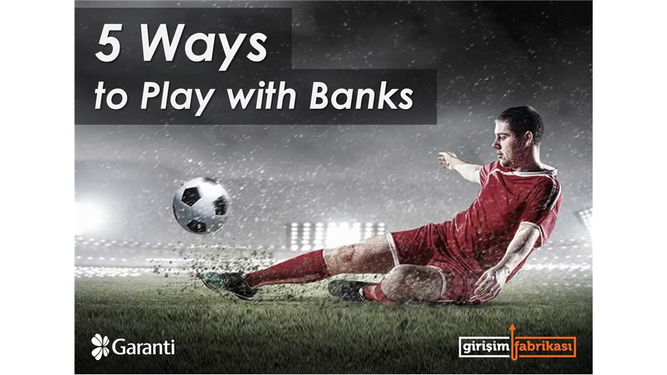 5 Ways to Play With Banks