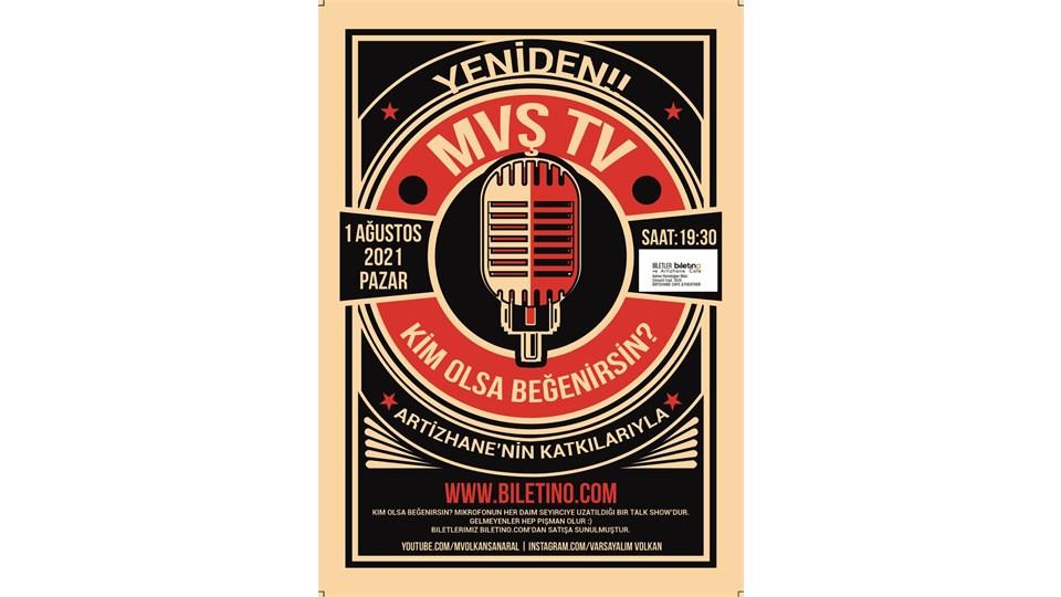 KİM OLSA BEĞENİRSİN - MVŞ TV