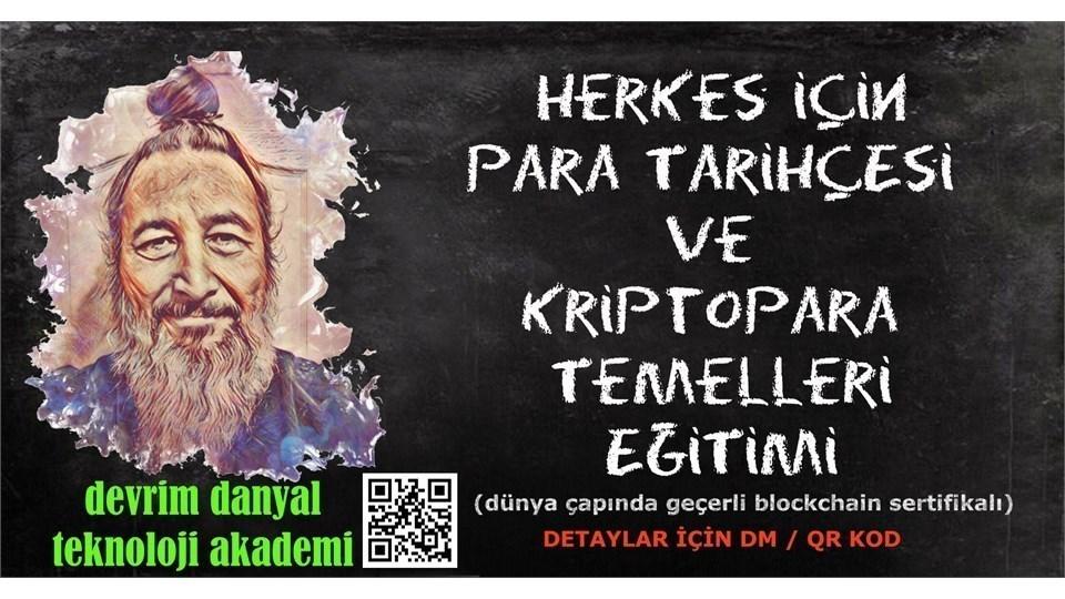ONLINE SERTİFİKALI - Herkes İçin Para Tarihçesi ve Kriptopara Temelleri Eğitimi - 29 Ağustos