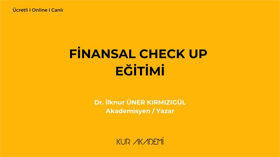 Finansal Check Up Eğitimi