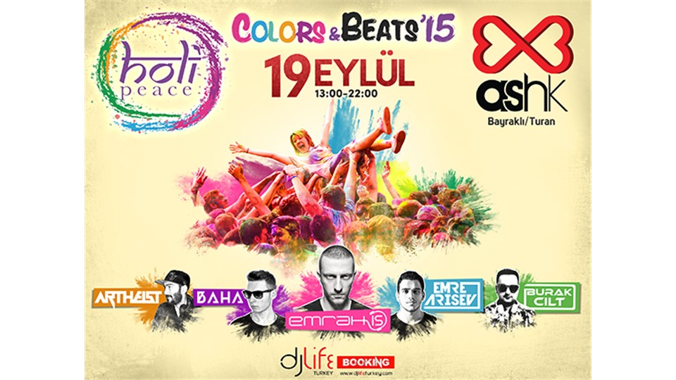 Holi Peace Turkey Tour - Colors & Beats'15
