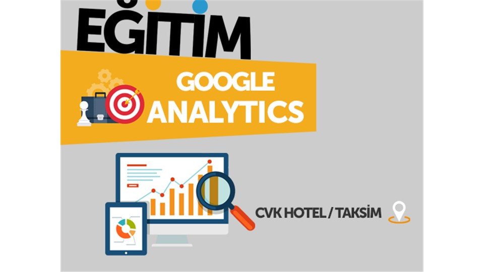 GOOGLE ANALYTICS EĞİTİMİ