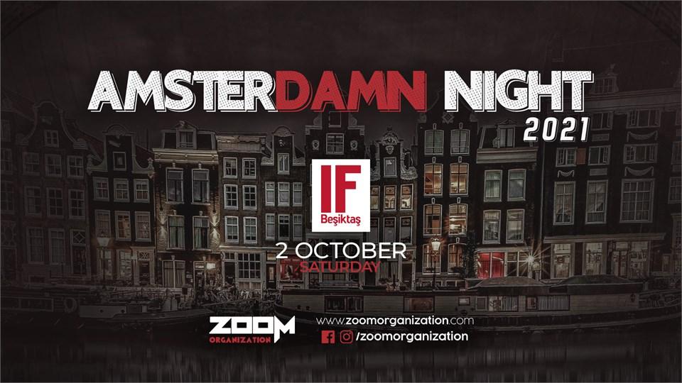 Amsterdamn Night IF BEŞİKTAŞ