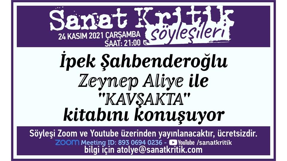 İpek Şahbenderoğlu, Zeynep Aliye ile 'Kavşakta' Kitabını Konuşuyor!