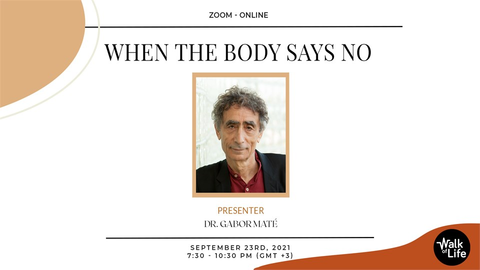 When The Body Say No: Mind/Body Unity and the Stress-Disease Connection
