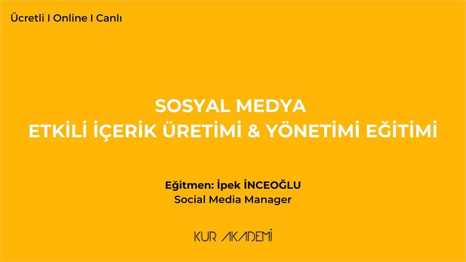 Sosyal Medyada İçerik Üretimi & Yönetimi Eğitimi