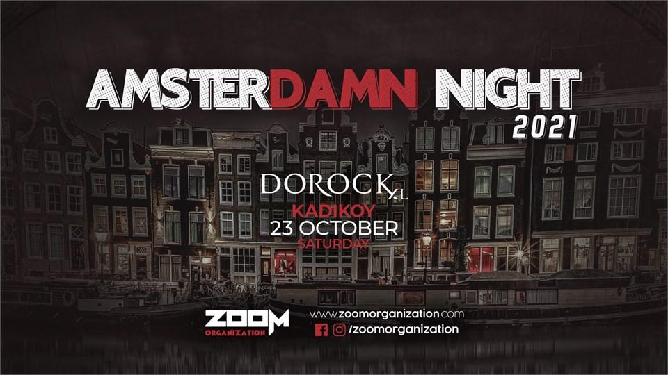 Amsterdamn Night Dorock XL Kadıköy 23 Ekim