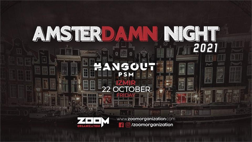 Amsterdamn Night Hangout PSM