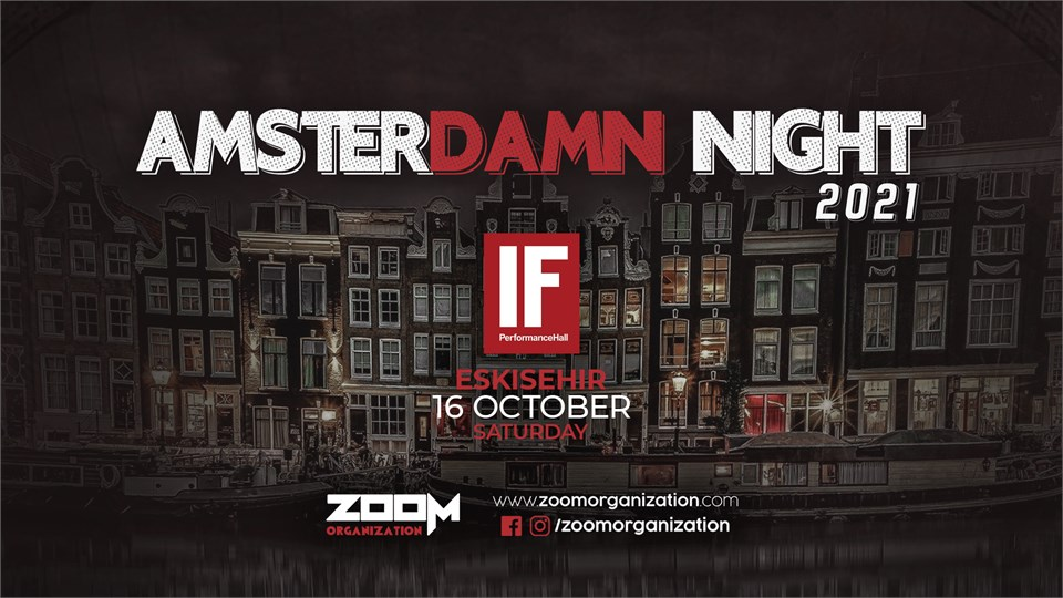 Amsterdamn Night IF Eskişehir