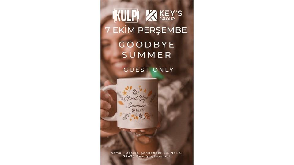 GOODBYE SUMMER-SOKAK PARTİSİ