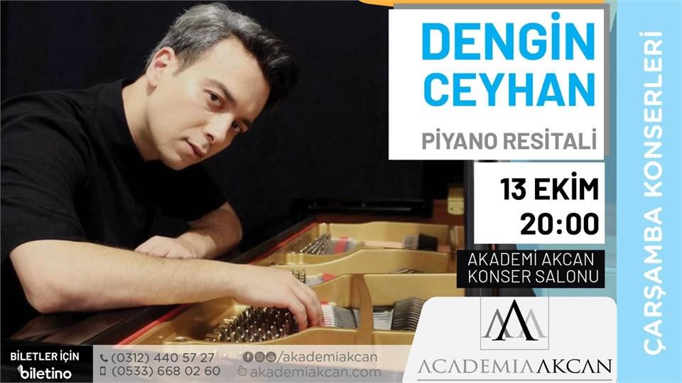 AKADEMİ AKCAN ÇARŞAMBA KONSERLERİ - Dengin Ceyhan Piyano Resitali
