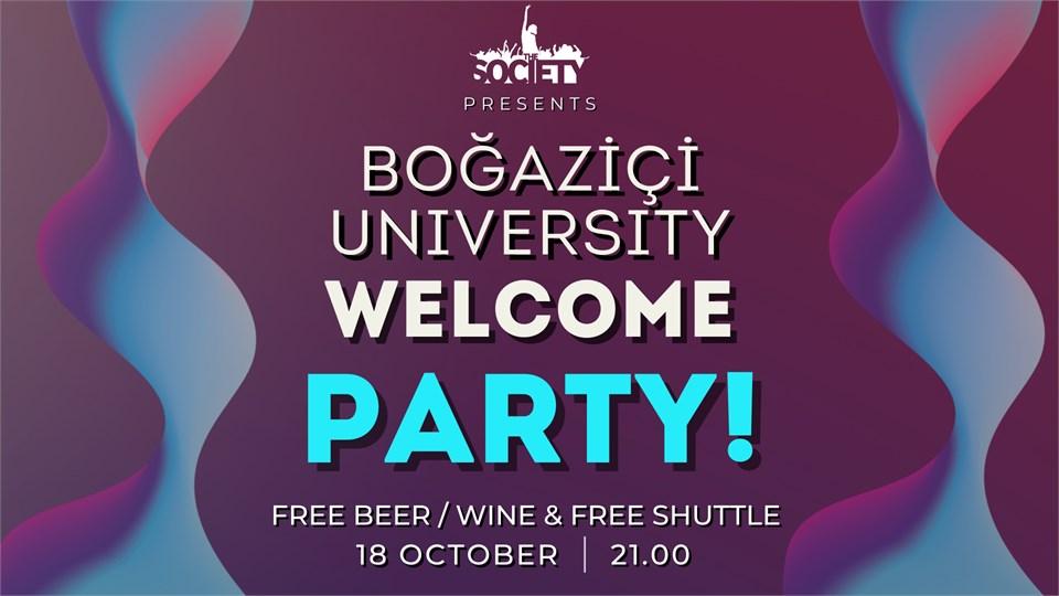 BOĞAZİÇİ UNIVERSITY WELCOME PARTY