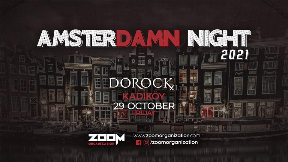 Amsterdamn Night Dorock XL Kadıköy 29 Ekim