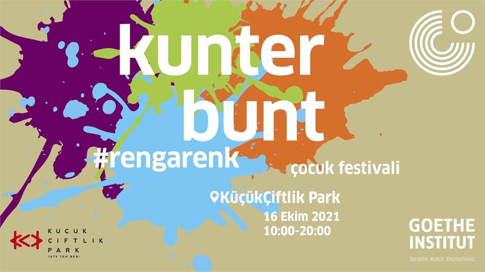 Kunterbunt #rengarenk Çocuk Festivali