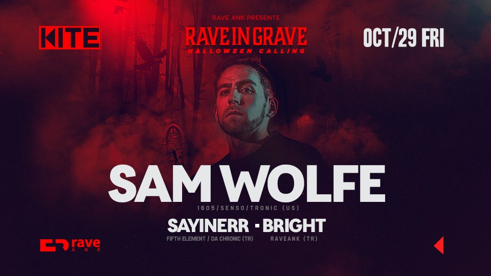 RAVE IN GRAVE : HALLOWEEN CALLING w/ Sam Wolfe