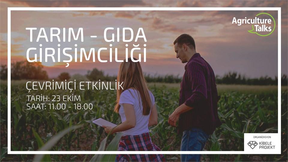 Agriculture Talks: Tarım-Gıda Girişimciliği