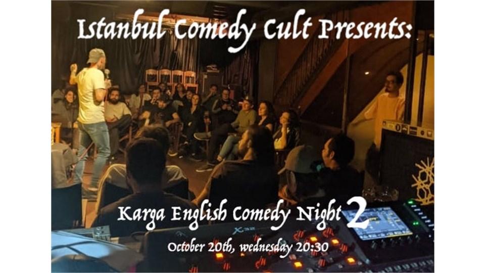 Istanbul Comedy Cult Presents: Karga English Comedy Night 2