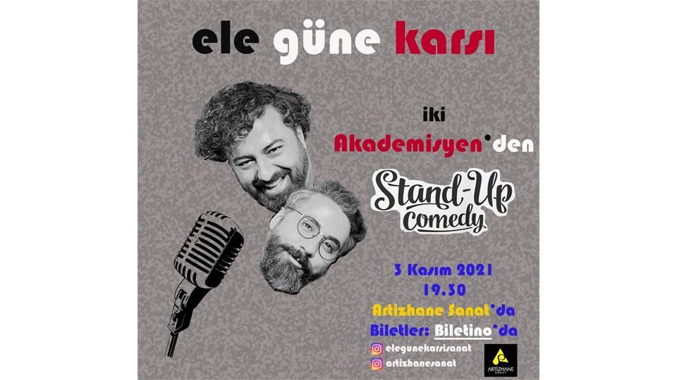 ELE GÜNE KARŞI STAND-UP