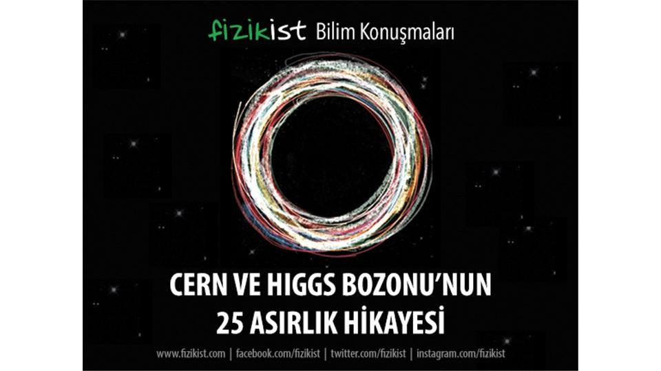 CERN ve Higgs Bozonu'nun 25 Asırlık Hikayesi