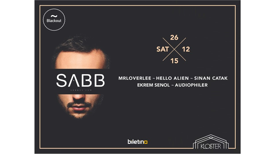 Blackout presents: Sabb (SK Supreme, Saved Records, Noir Music)