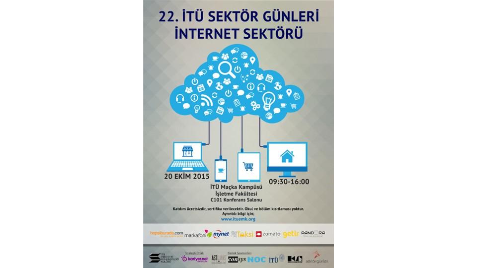 """22. İTÜ Sektör Günleri """"İnternet Sektörü"""""""