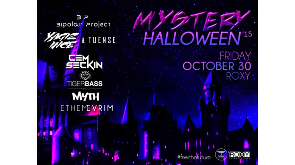 FF Presents: Mystery Halloween'15 @Roxy