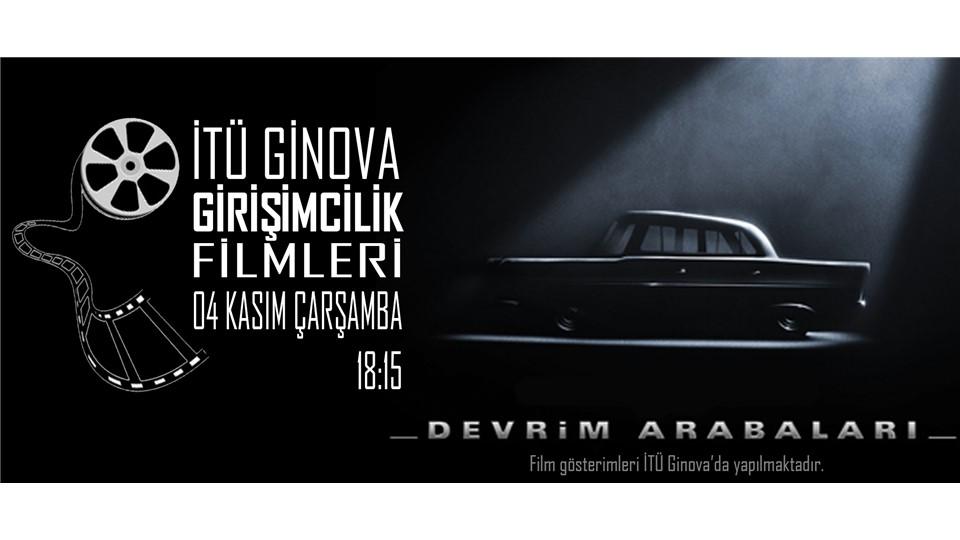İTÜ GİNOVA Girişimcilik Filmleri: Devrim Arabaları