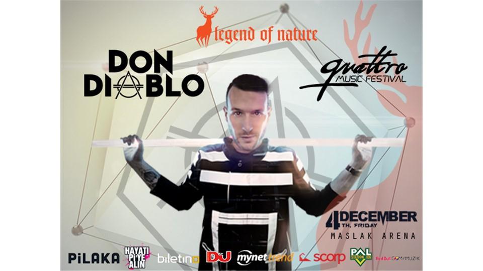 QUATTRO MUSIC FESTIVAL w/ DON DIABLO