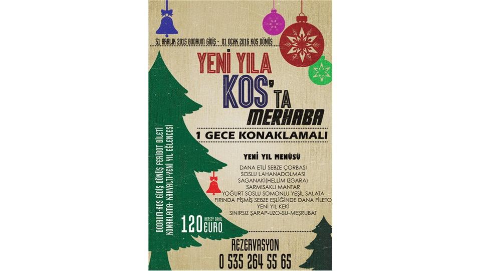 Yunanistan KOS ADASINDA Yeni Yıl Partisi(1GeceÜcretsiz Konaklamalı)