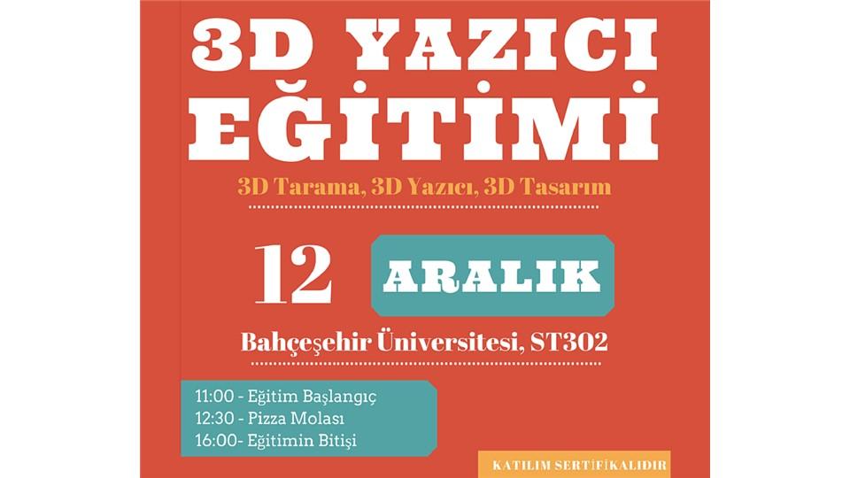 Genel 3D Yazıcı & Tarayıcı Eğitimi III