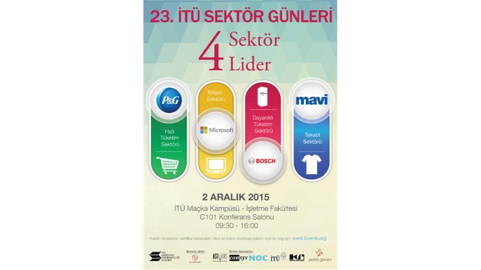 """23. İTÜ Sektör Günleri """"4 Sektör 4 Lider"""""""