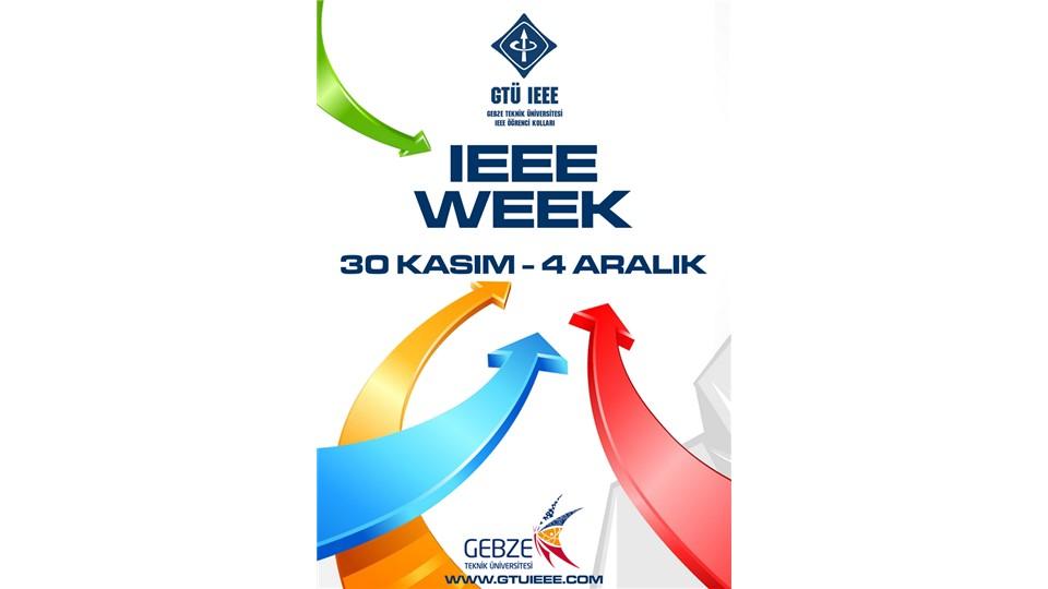 IEEE WEEK - Gebze Teknik Üniversitesi