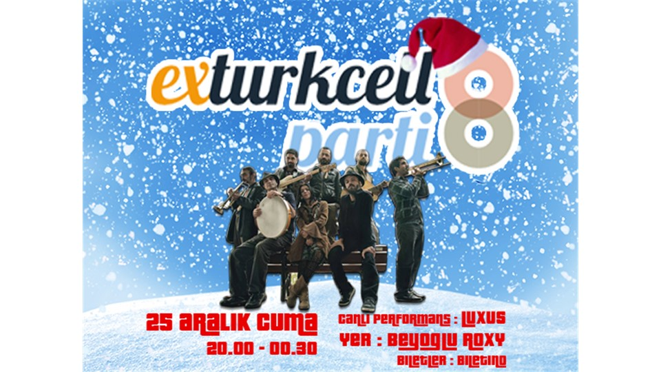 Ex-Turkcell Party #8 - Happy New Year