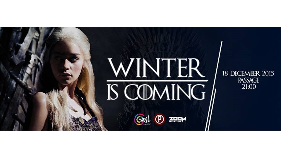 Winter is Coming by ASL