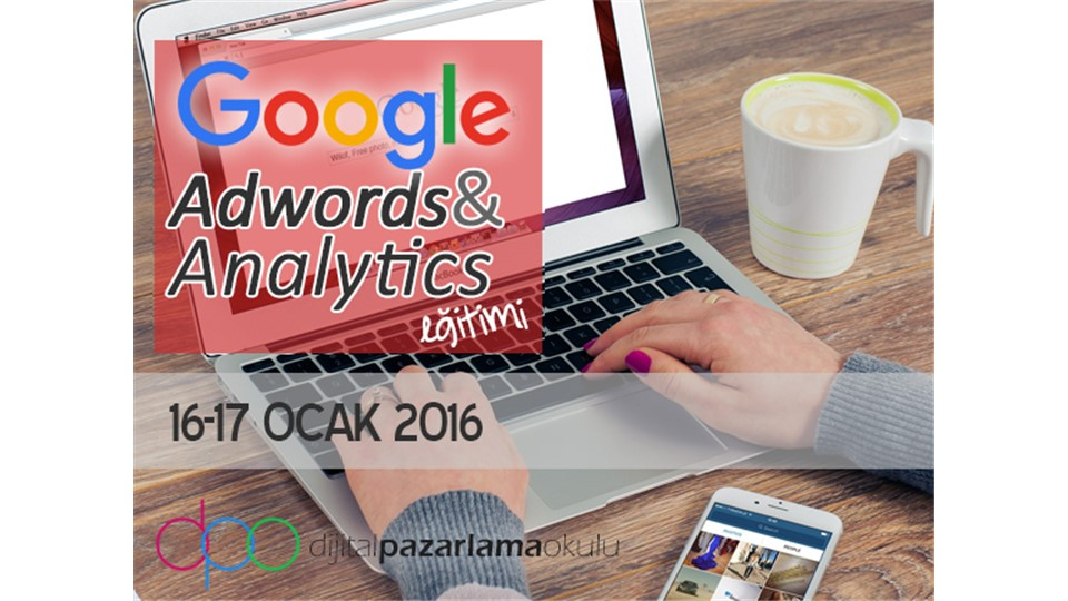 Google AdWords & Analytics Eğitimi