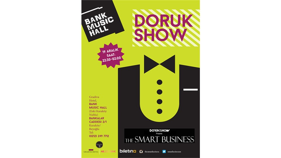 DORUKSHOW  & THE SMART BUSINESS