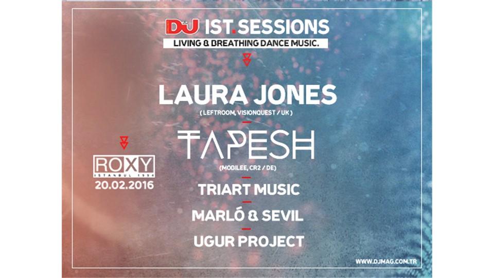 DJ Mag IST Sessions : Laura Jones & Tapesh