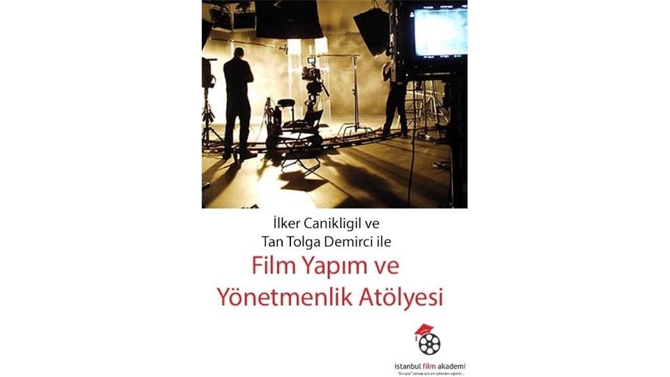 Film Yapım ve Yönetmenlik Atölyesi