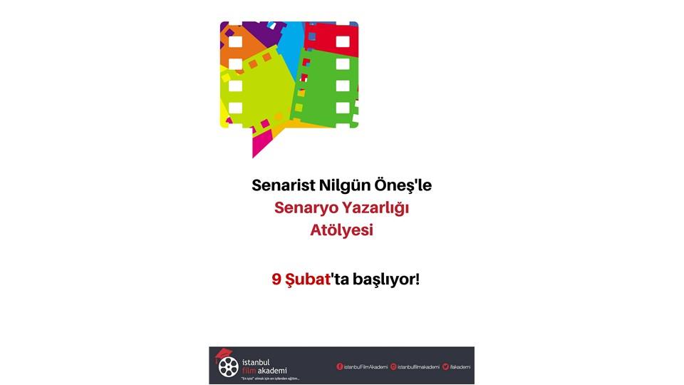 Senarist Nilgün Öneş'le Senaryo Yazarlığı Atölyesi