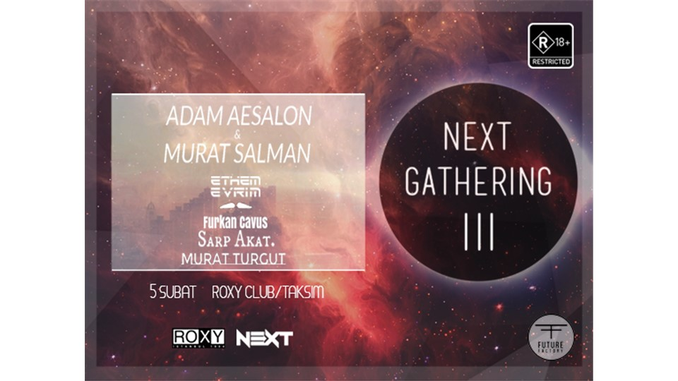 Next Gathering III: Adam Aesalon&Murat Salman // Module. @ROXY